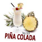 Tag der Piña Colada