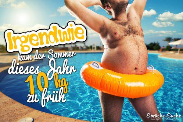 Sommerfigur - zu dick Sprüche lustig
