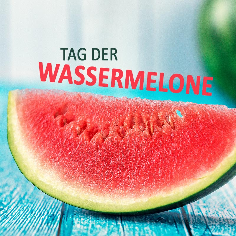 Tag der Wassermelone