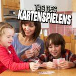 Tag des Kartenspielens