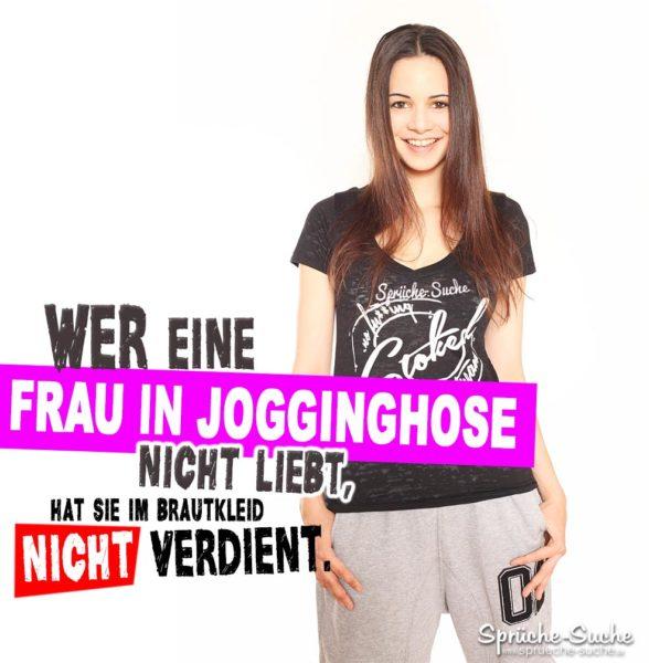 Frau in Jogginghose Liebe Spruch