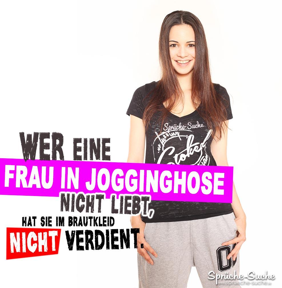 Frau In Jogginghose Liebe Spruch Spruche Suche