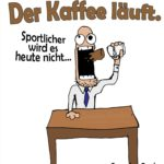Sportmuffel und Kaffee - Bürosprüche
