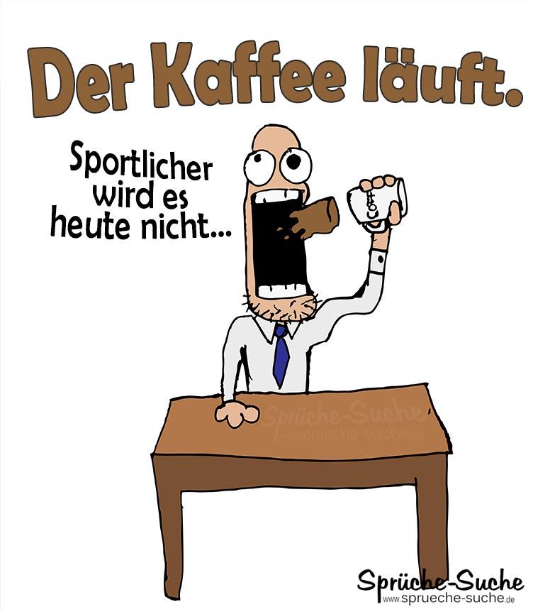 Sportmuffel Und Kaffee Burospruche Spruche Suche
