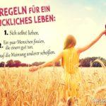 3 Regeln für ein glückliches Leben - Sprüche zum Nachdenken