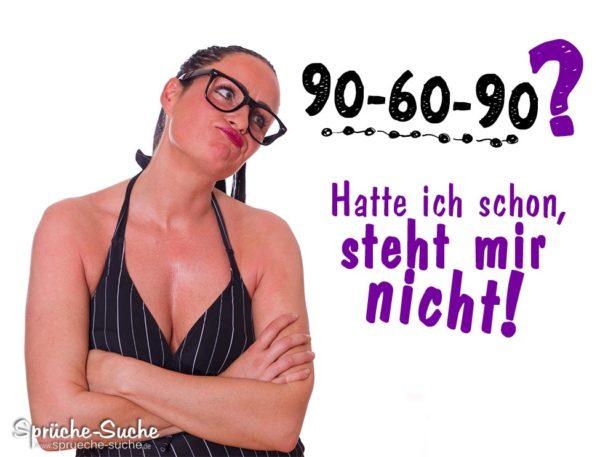 90 60 90 Tolle Sprüche Für Frauen