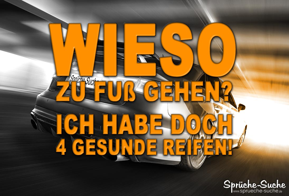 Audi Sprüche   4 gesunde Reifen   Sprüche Suche