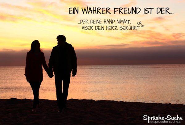 Genial Ein Wahrer Freund Ist Der, Der Deine Hand Nimmt, Aber Dein Herz Berührt.