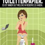 Frau auf Toilette ohne Toilettenpapier - Lustiger Spruch über Freunde & Freundschaft