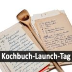 Kochbuch-Launch-Tag
