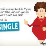 Männer Single Spruch für Frauen