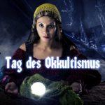 Tag des Okkultismus