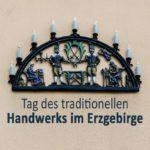 Tag des traditionellen Handwerks im Erzgebirge
