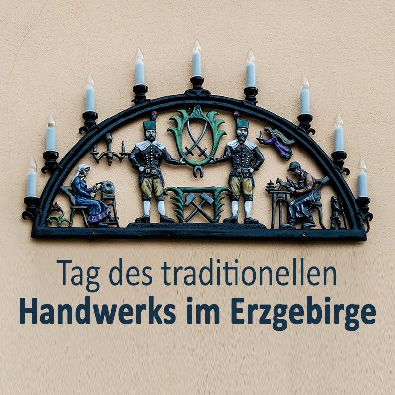 Tag Des Traditionellen Handwerks Im Erzgebirge Sprüche Suche