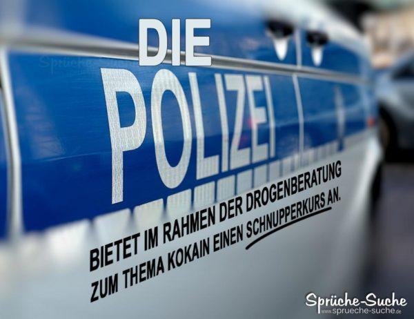 Drogenberatung Polizei Kokain - Lustiger Spruch