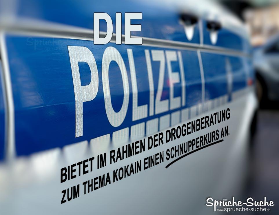 Drogenberatung Polizei Kokain Lustiger Spruch Spruche Suche