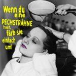 Beim Friseur - Pechsträhne - Aufmunternder motivierender Spruch