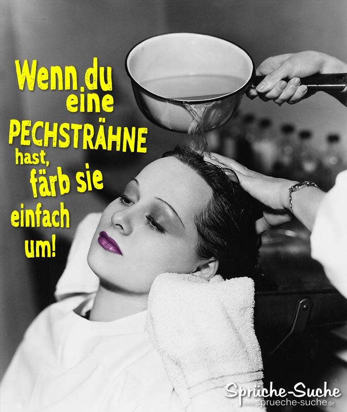 Beim Friseur Pechstrahne Aufmunternder Motivierender Spruch