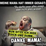 Fetter Mann mit Cheeseburger - Lustiger Spruch über Mama