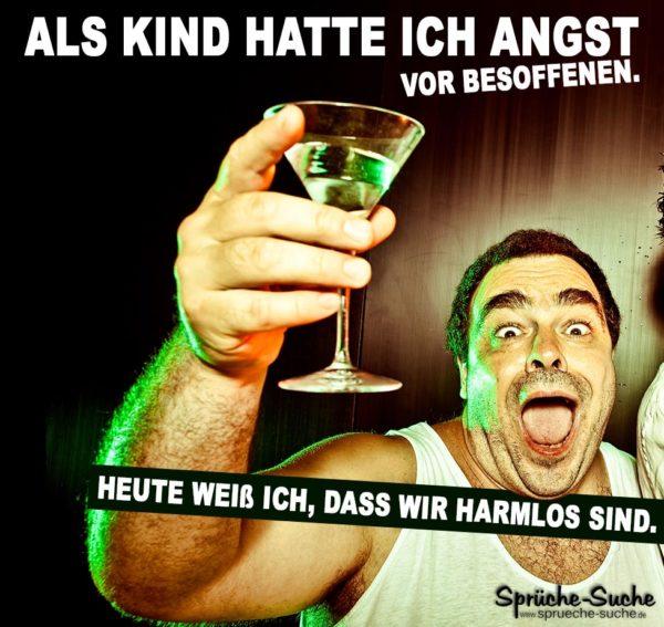 Lustiger Spruch Alkohol - Angst vor Besoffenen