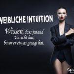 Weibliche Intuition - Lustiger Spruch für Frauen
