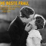 Die beste Frau Spruch - Liebe küssen