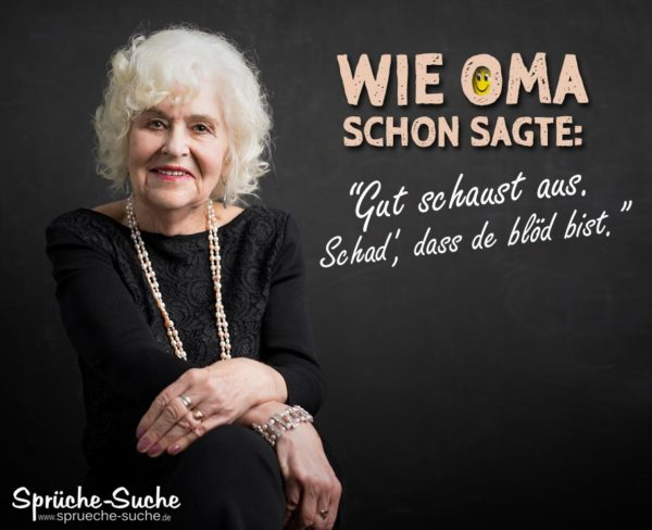 Lustiger Spruch mit Oma