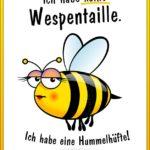 Wespentaille und Hummelhüfte - Spruch mit dicker Hummel