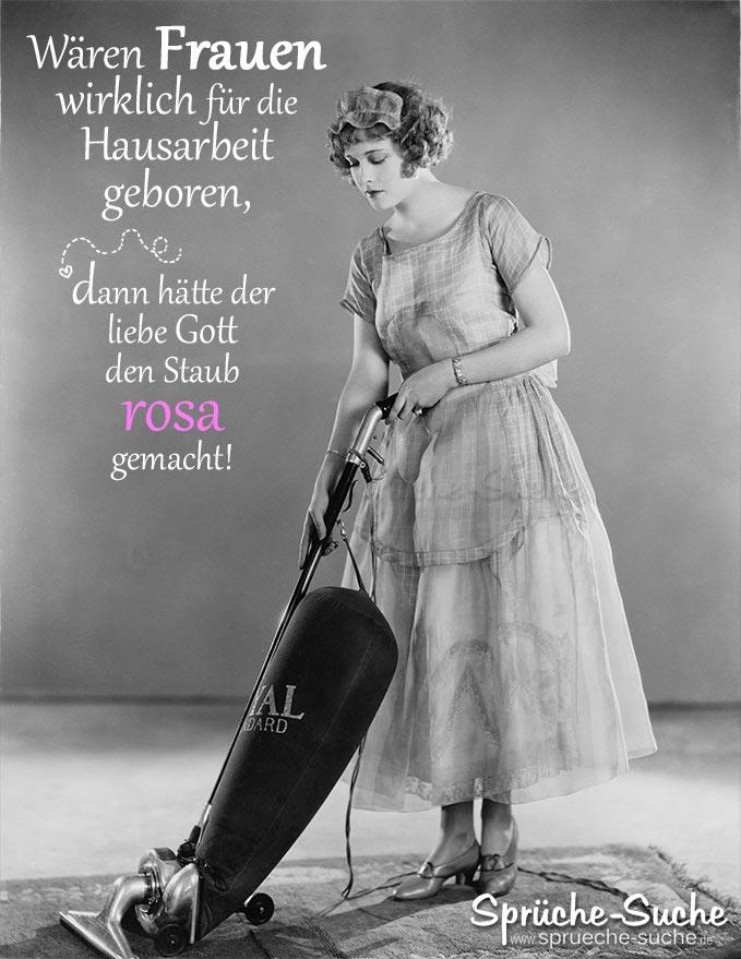 Frauen für die Hausarbeit geboren - Spruch - Sprüche-Suche