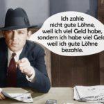 Gute Löhne zahlen - Robert Bosch - Sprüche