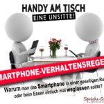 Handy am Tisch - Eine Unsitte Smartphone-Verhaltensregeln