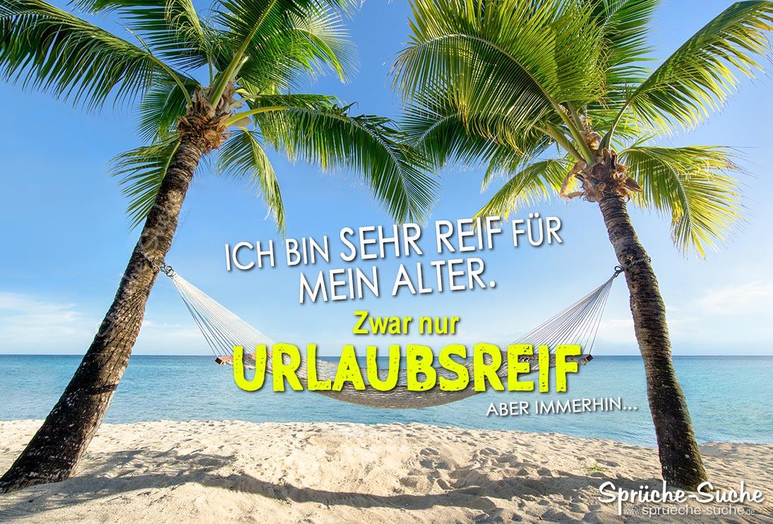 Urlaubsreif Unter Palmen Lustiger Spruch Spruche Suche