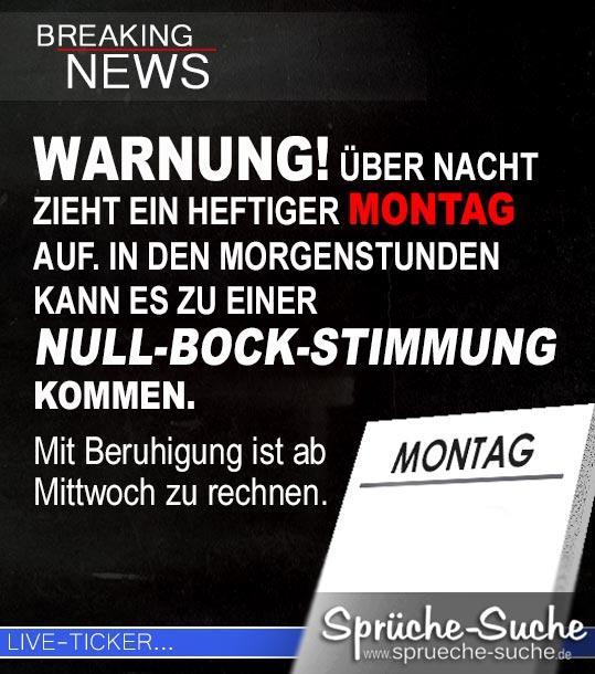 Montag Spruche Uber Nacht Zieht Ein Heftiger Montag Auf