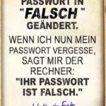 Spruch habe mein Passwort in falsch geändert