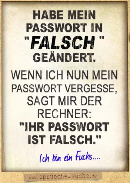 Passwort Tipp Habe Mein Passwort In Falsch Geändert Sprüche Suche