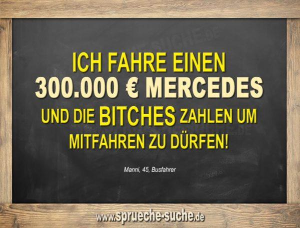 300.000 € Mercedes - lustiger Spruch