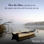 Ruderboot am See - Ehre die Alten - Sprüche Zeit und älter werden
