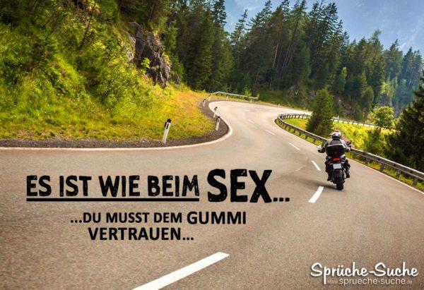 Sprüche für Motorradfahrer - Es ist wie beim Sex
