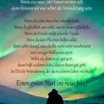 Sprüche neue Jahr silvester Wenn das neue Jahr besser werden soll