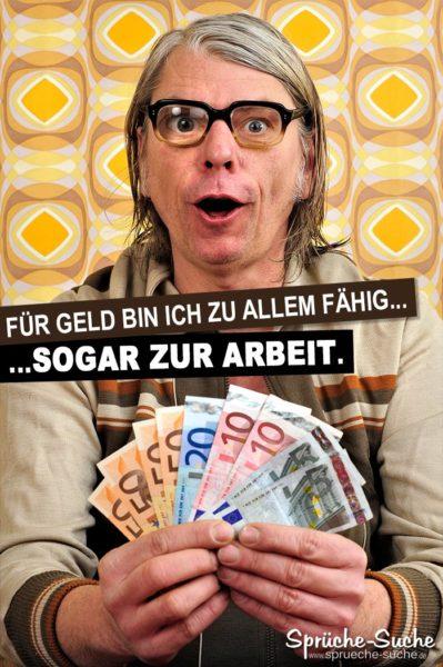 Mann mit Geldscheinen in der Hand - Lustige Sprüche Geld und Arbeit