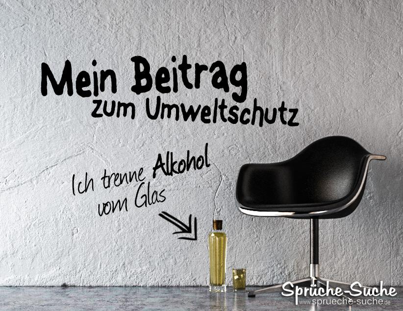 Beitrag Zum Umweltschutz Ich Trenne Alkohol Vom Glas
