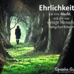 Frau im Wald - Sprüche zum Nachdenken - Ehrlichkeit
