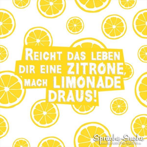 Reicht das Leben Dir eine Zitrone, mach Limonade draus!