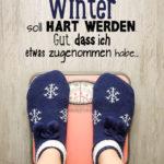 Ausreden Sprüche - Der nächste Winter soll hart werden