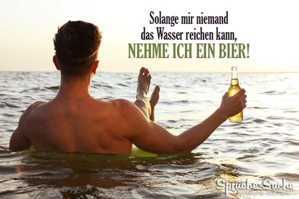 Wasser reichen - lustige Bier Sprüche
