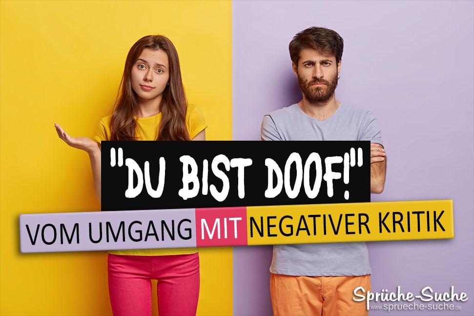 Du bist doof - Umgang mit negativer Kritik