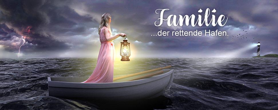 Familie, der rettende Hafen