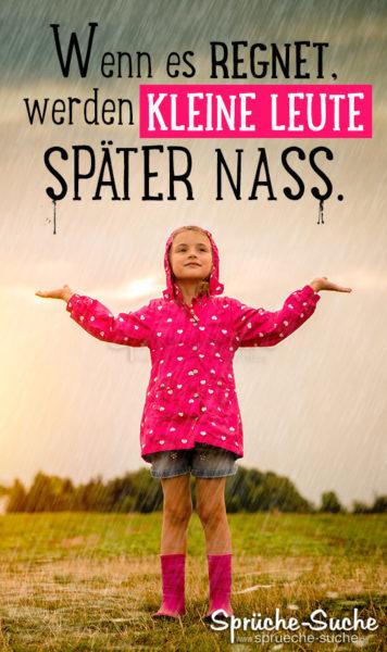 Kleines Mädchen im Regen - Lustiger Spruch