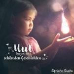 Schönes Sprüche und Zitate fürs Leben - Mit Mut fangen die schönsten Geschichten an