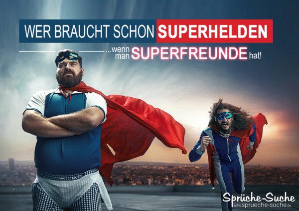 Spruch Superhelden und Superfreunde